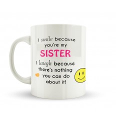 Sisters Make You Smile and Laugh Mug