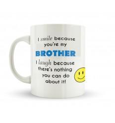 Brothers Make You Smile and Laugh Mug
