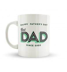 Best Dad Since Mug