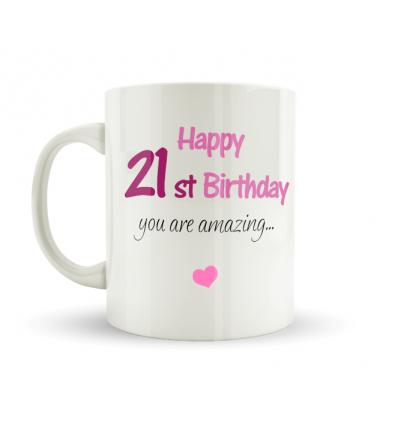 Happy 21st Birthday Pink Mug Caz Cards Leitrim Ireland