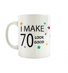 70 - I Make 70 Look Good Mug