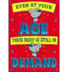 Even at your age... funny card