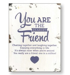Dearest Friend Wooden Plaque