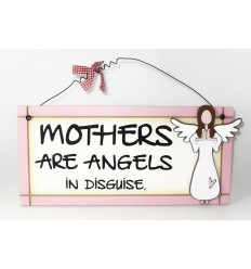 Mothers Are Angels Wooden Sentiment Plaque