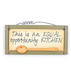 Equal Opportunity Kitchen Wooden Sentiment Plaque