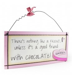 Good Friend With Chocolate Wooden Sentiment Plaque