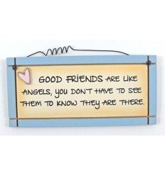 Good Friends Are Like Angels  Wooden Sentiment Plaque