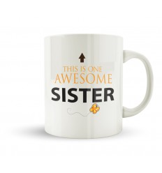 This Is One Awesome Sister Mug
