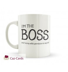 I'm The Boss Fun Mug