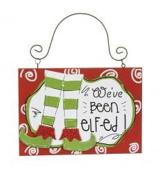 We've Been Elf-ed Hanging Plaque