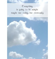 Sentiment Card - Everything is going to be alright...