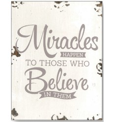 Miracles Happen Wooden Plaque