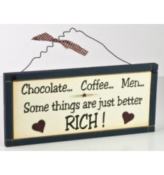 Chocolate, Coffee, Men... Wooden Plaque