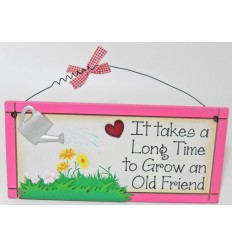 It Takes a Long Time Wooden Plaque