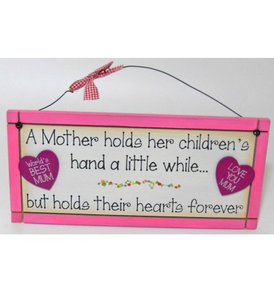 A Mother Holds Hearts Forever Wooden Plaque